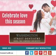 Washington Street Dentistry - February, 2017 Newsletter