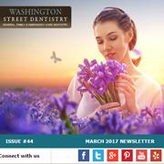 Washington Street Dentistry - March 2017 Newsletter