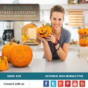 Washington Street Dentistry - October 2016 Newsletter