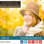 Washington Street Dentistry - September 2016 Newsletter